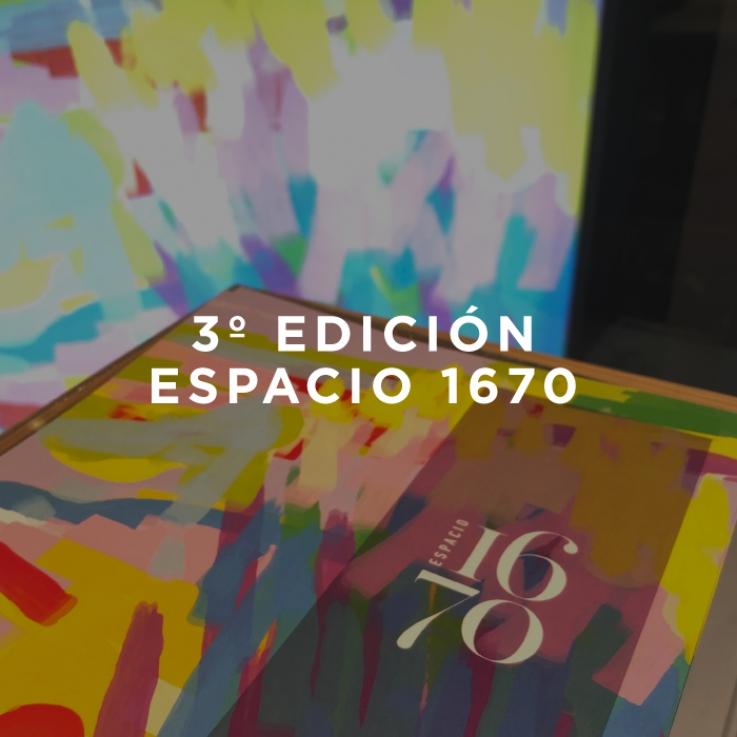 3º Edición Espacio 1670