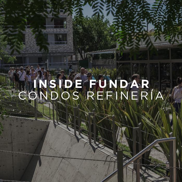 Inside Fundar | Condos Refinería