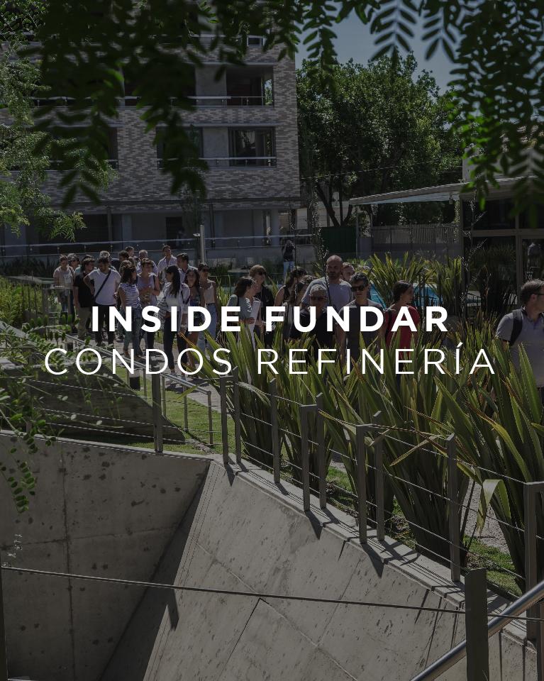 Inside Fundar | Condos Refineria