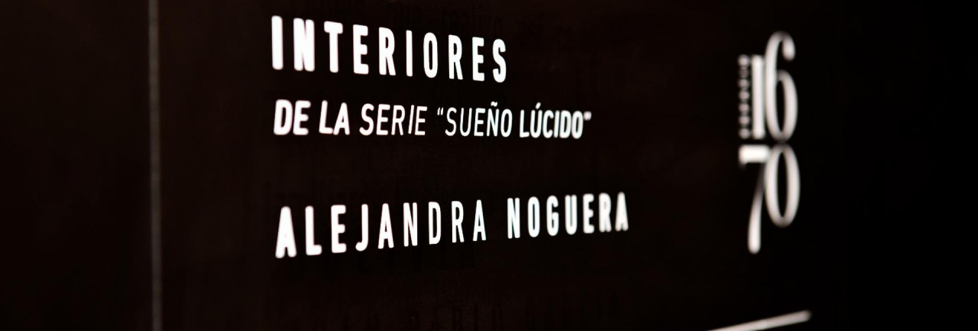 """4º Muestra Espacio 1670   """"Interiores"""" de Alejandra Noguera"""